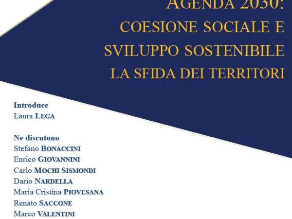 AGENDA 2030: COESIONE SOCIALE E SVILUPPO SOSTENIBILE LA SFIDA DEI TERRITORI