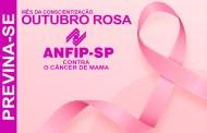 ANFIP-SP apoia campanha Outubro Rosa