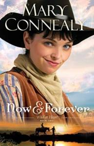 Now & Forever by Mary Connealy