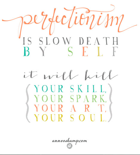 perfectionism ann voskamp