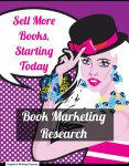 Book Marketing Research: Sell More Books, Starting Today