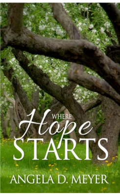 Where Hope Starts by Angela D. Meyer