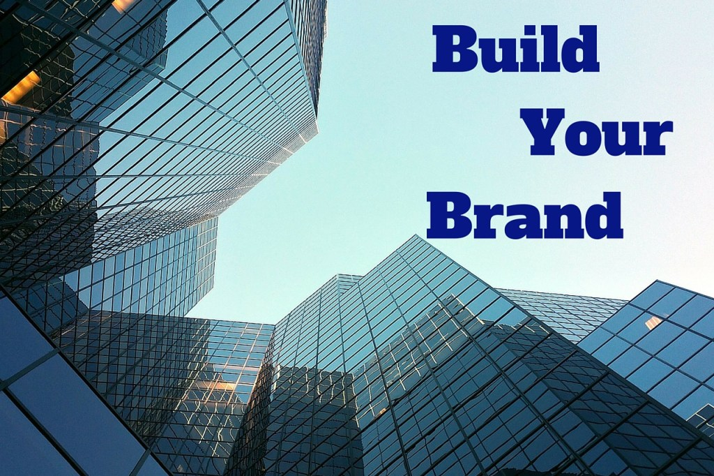Build Your Brand, Personal Branding