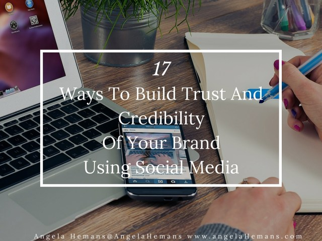 Build Trust & Credibility of Your Brand Using Social Media