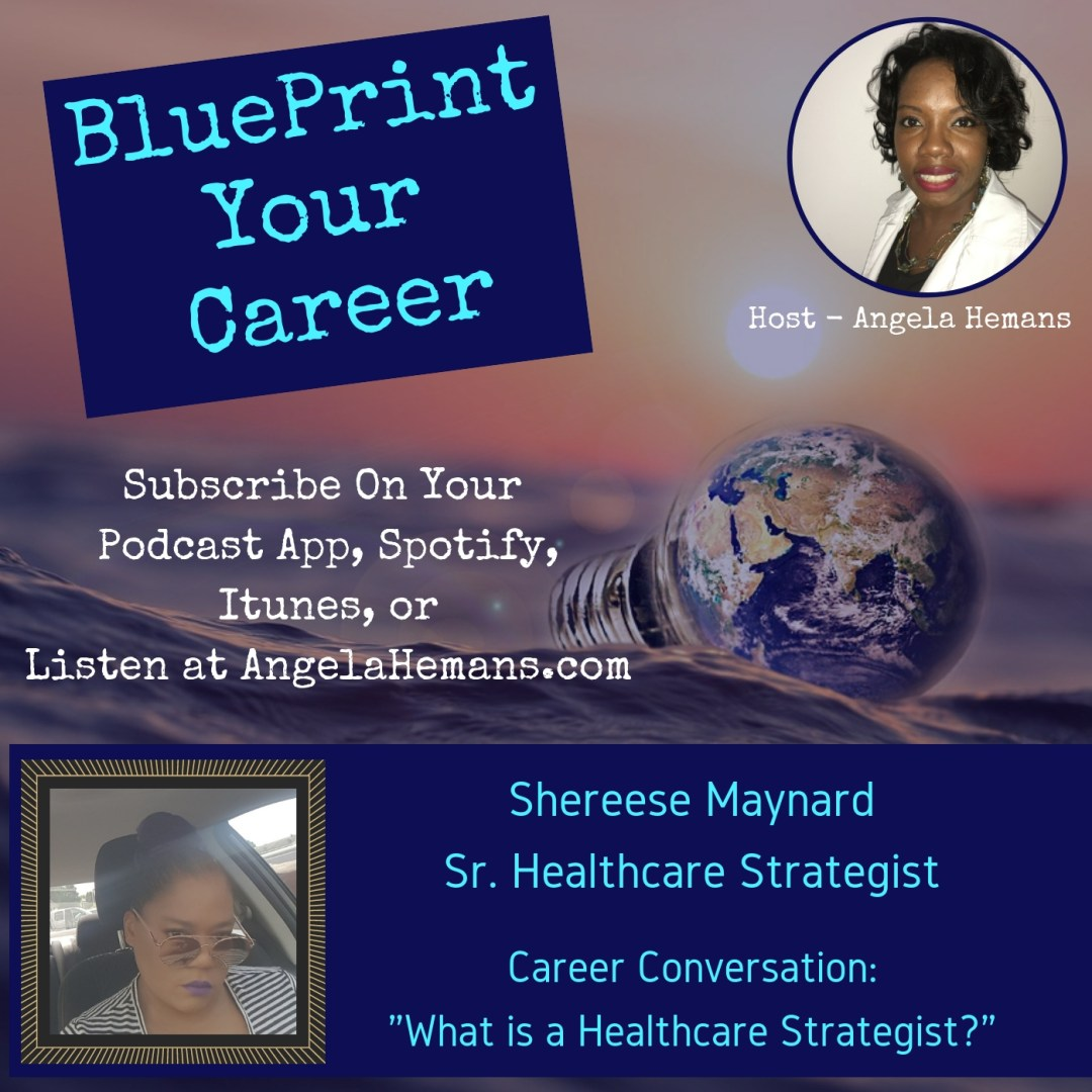 Healthcare Strategist With Shereese Maynard