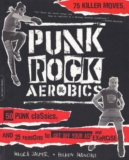 featuring in book   Punk Rock Aerobics