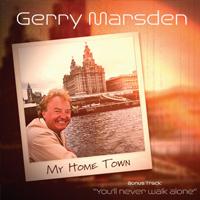 GERRY MARSDEN My Home Town