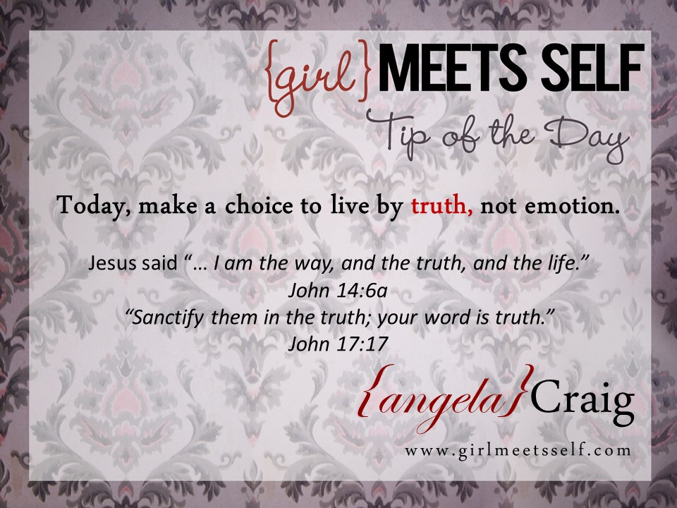 Tip of the Day…Live by Truth