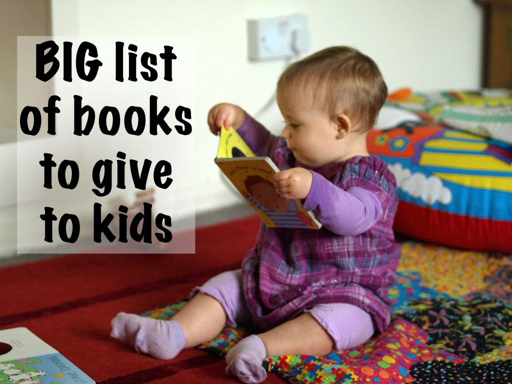 Big list of books to give to kids
