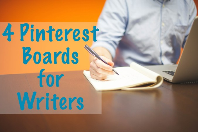 4 Pinterest Boards for Writers