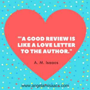 "Quote: ""A good review is like a love letter to the author."""