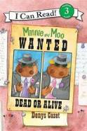 Cover for MINNIE AND MOO WANTED DEAD OR ALIVE