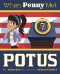 book Cover: When Penny Met POTUS