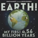 Book Cover: Earth! My First 4.54 Billion Years