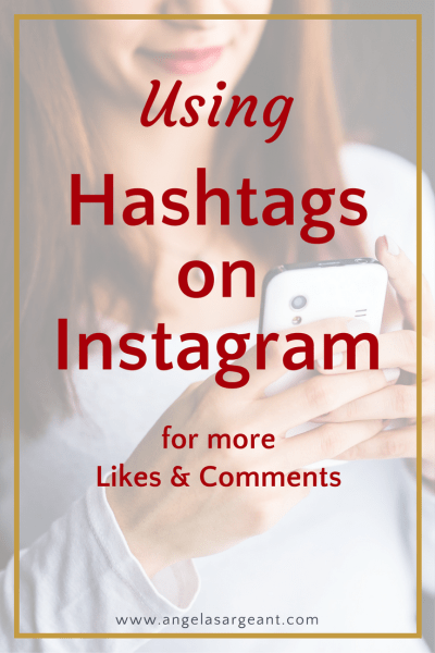 Using Hashtags on Instagram for more Likes & Comments