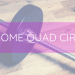 At Home Quad Circuit