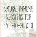 Back-to-School Natural Immune Boosters