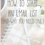 How to Start an Email List {And Why You Need One}