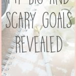My Big and Scary Goals Revealed {Blog Traffic and Income Report for April 2017}