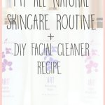 My All-Natural Skincare Routine + a DIY Recipe