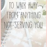 5 Reasons to Walk Away
