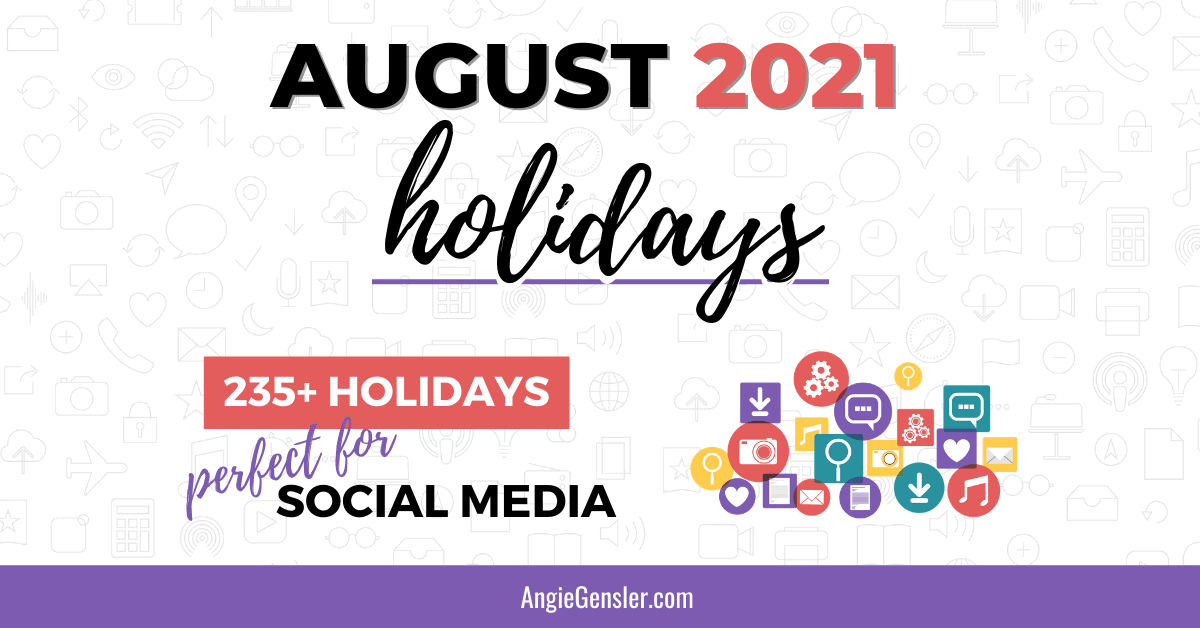 Join us in the fun each and every day of the year. August 2021 Holidays + Fun, Weird and Special Dates ...
