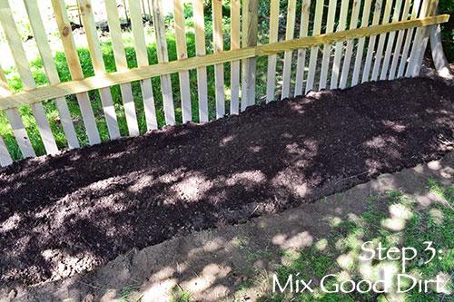 Step 3: Mix Good Dirt