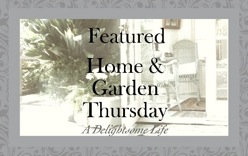 Featured at Home & Garden Thursday