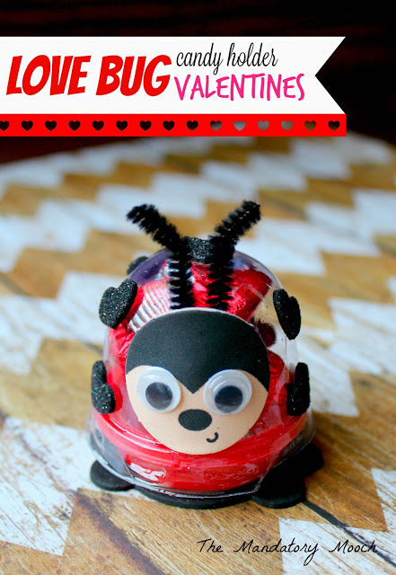 Love Bug Candy Holder Valentines - Mandatory Mooch