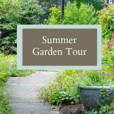 Summer Garden Tour - Hearth and Vine