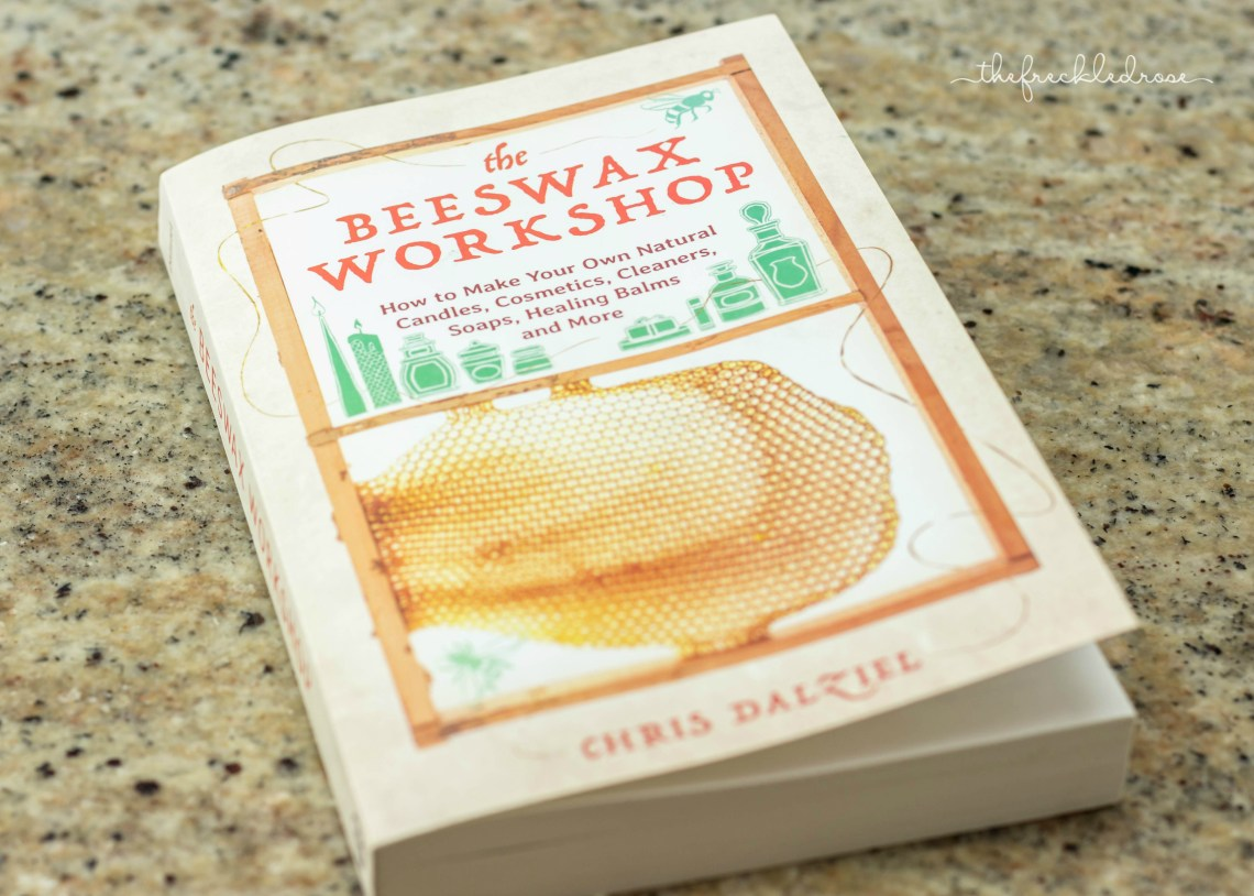 I've been making natural products using the book The Beeswax Workshop by Chris Dalziel for the past few months now. During this time, I've become more confident using beeswax and natural ingredients thanks to the step-by-step guides and how-to tutorials!