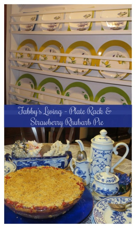 Summer Plate Rack & Rhubarb-Strawberry Pie | Fabby's Living
