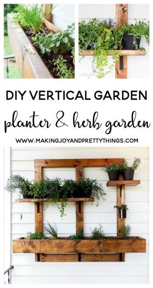 DIY Vertical Garden | Making Joy & Pretty Things