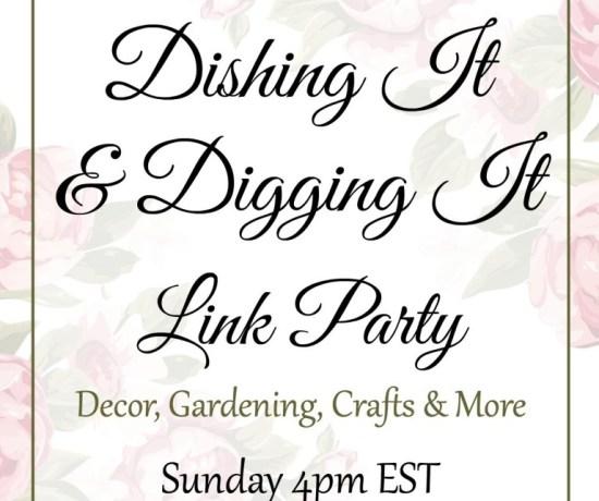 Dishing It & Digging It | angiethefreckledrose.com