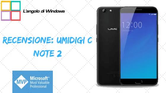 Recensione Umidigi C Note 2 - Recensione: Umidigi C Note 2