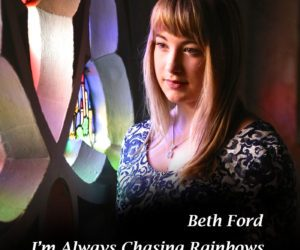 Beth Ford – I'm Always Chasing Rainbows