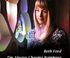Beth Ford – I'm Always Chasing Rainbows