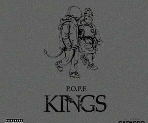 P.O.P.E – Kings