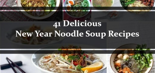 41 Delicious New Year Noodle Soup Recipes