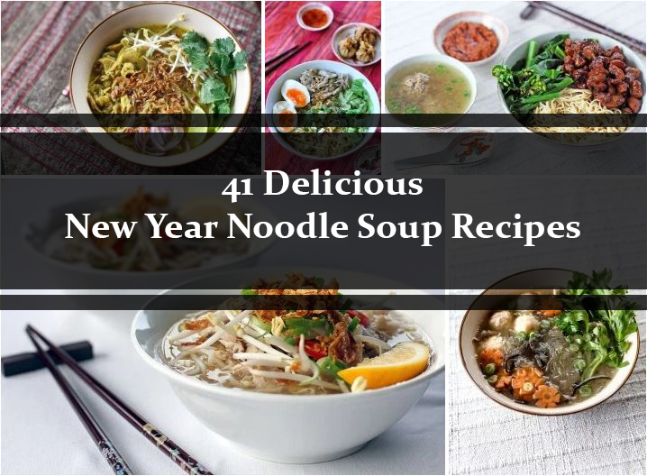 41 Delicious New Year Noodle Soup Recipes Ang Sarap