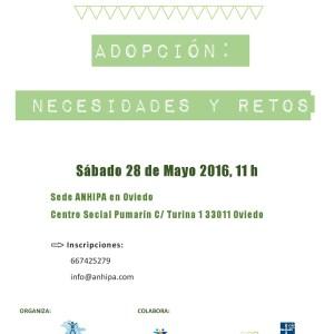 Adopción: necesidades y retos. Sábado 28 Mayo 11 h Centro Social Pumarín Oviedo
