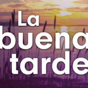 Podcast – La Buena Tarde (Rtpa)