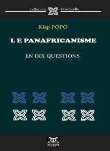 klap popo le panafricanisme en dix questions