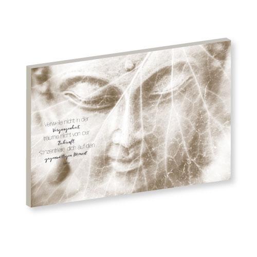 Wandbild, Buddha Zitat, Buddha Zitate, im Moment verweilen, Feng Shui Wandbild, Feng Shui Wandbilder, Wandbilder beige, Wandbilder creme, wandbilder braun, Wand-Deko, Wandbilder Buddha modern, Buddha Wandbild, Buddha Sprüche