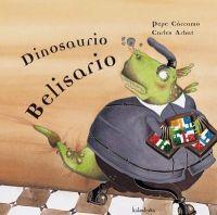 Dinosaurio Belisario (Revisión)