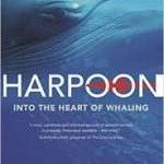 Harpoon: Into the heart of whaling