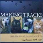 Making Tracks: The Marin Humane Society Celebrates 100 Years