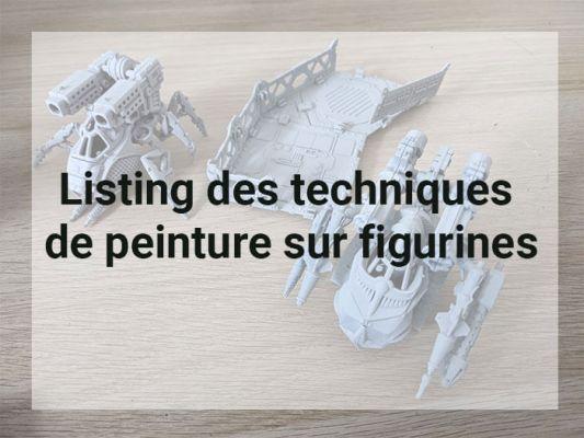 Listing des techniques de peinture sur figurines