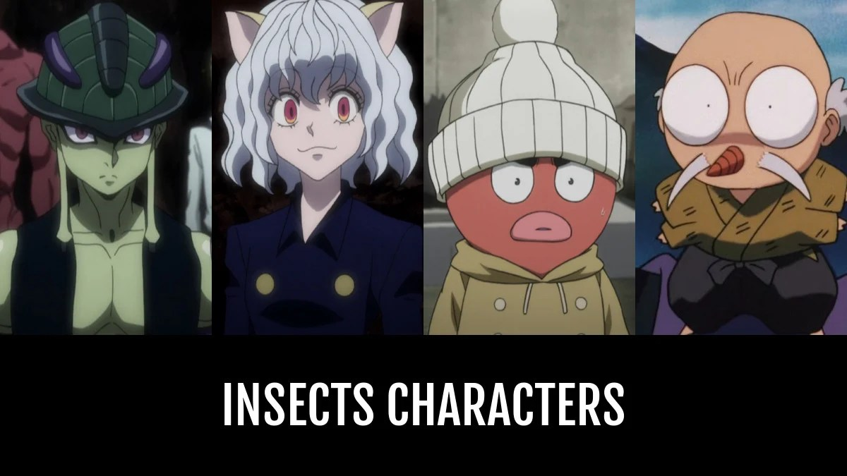 Best Insects Characters Anime Planet