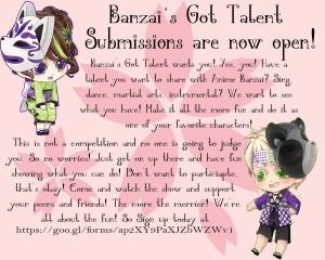 Banzai's Got Talent Submissions